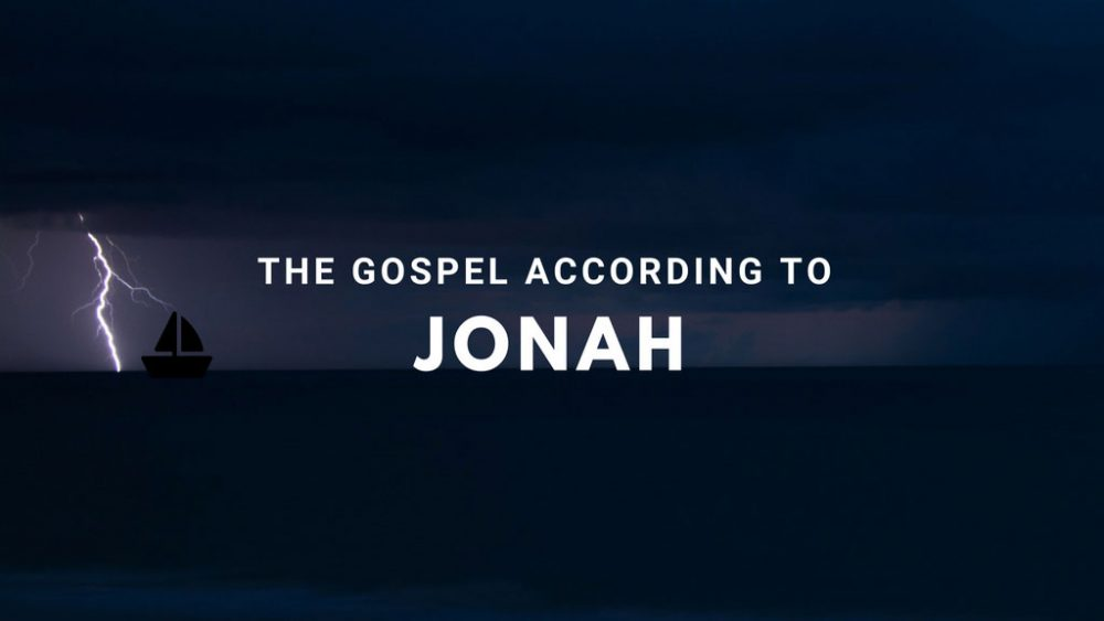The Gospel According to Jonah