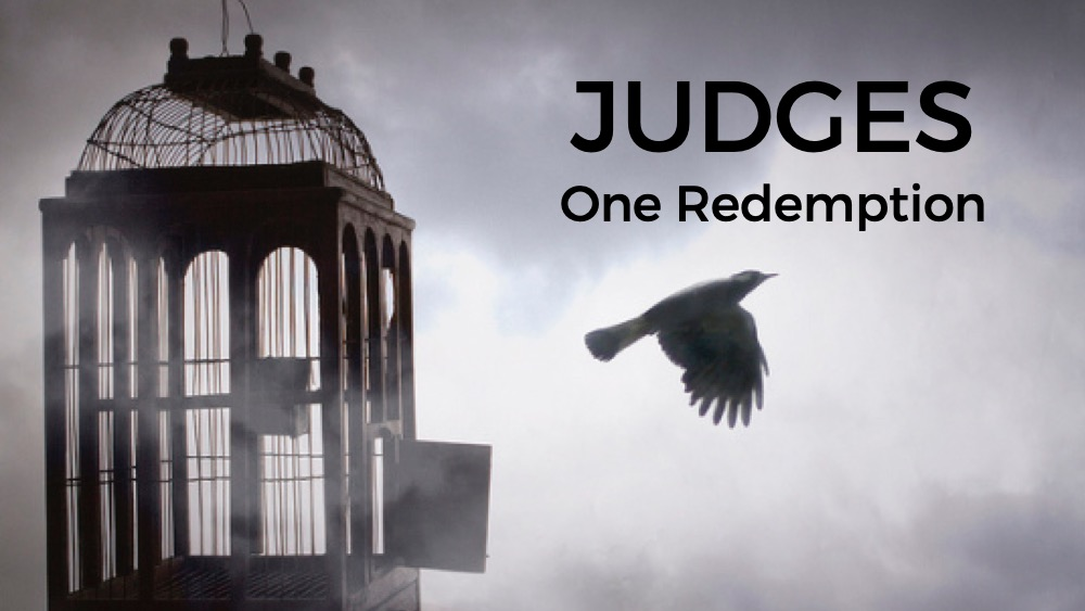 Judges: One Redemption